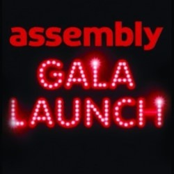 Assembly Gala Launch
