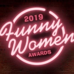Funny Women Awards 2019 – Semi-Final