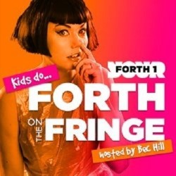 Kids Do Forth on the Fringe