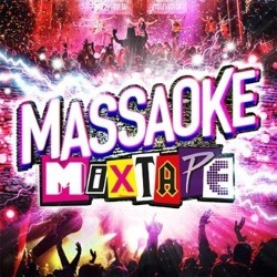 Massaoke Mixtape