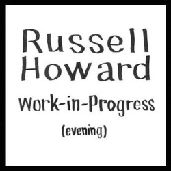 Russell Howard: Work in Progress (Evening)