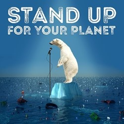 Stand Up for Your Planet
